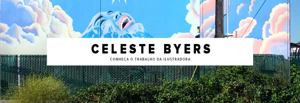 Instagram da semana: Celeste Byers