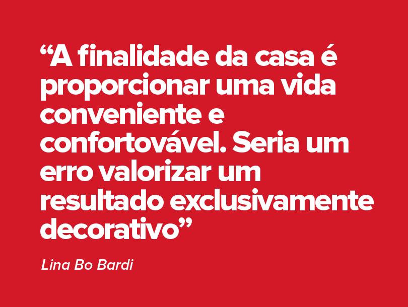 Citação de Lina Bo Bardi sobre arquitetura.